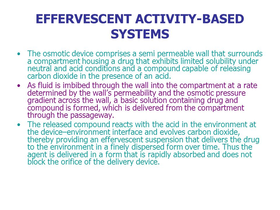 EFFERVESCENT ACTIVITY-BASED SYSTEMS