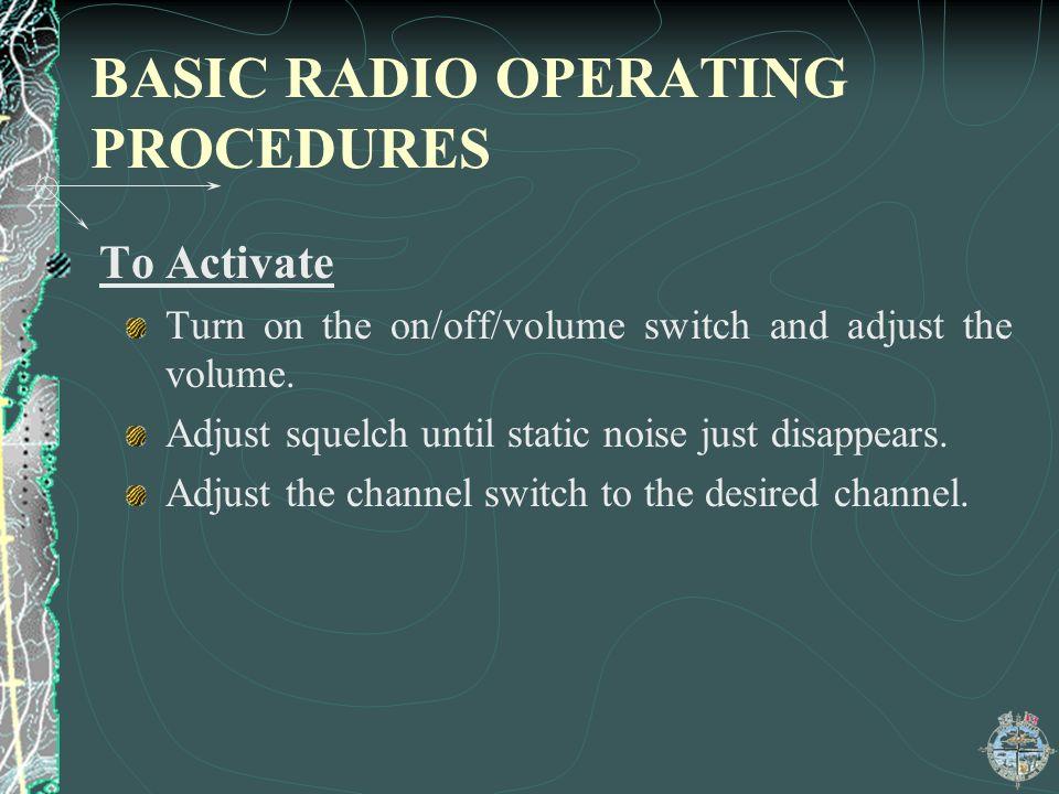 BASIC RADIO OPERATING PROCEDURES