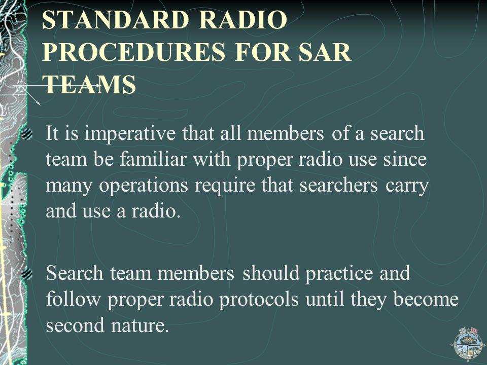 STANDARD RADIO PROCEDURES FOR SAR TEAMS