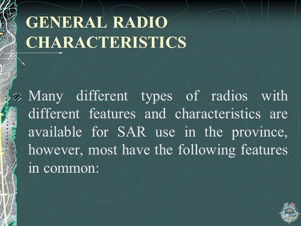 GENERAL RADIO CHARACTERISTICS