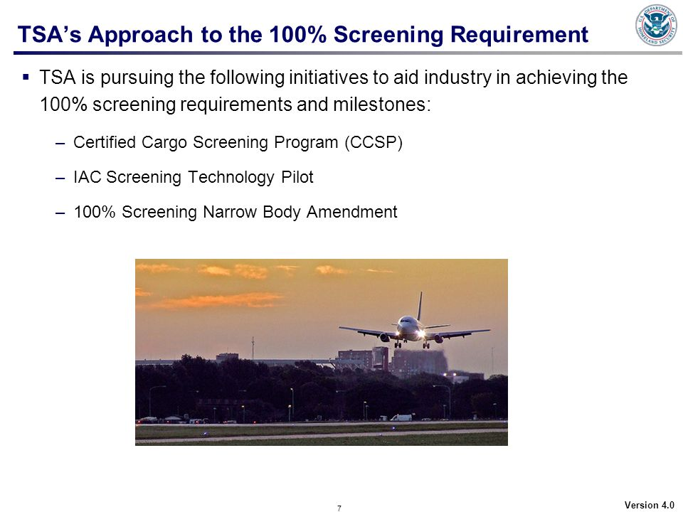 TSA's Approach to the 100% Screening Requirement