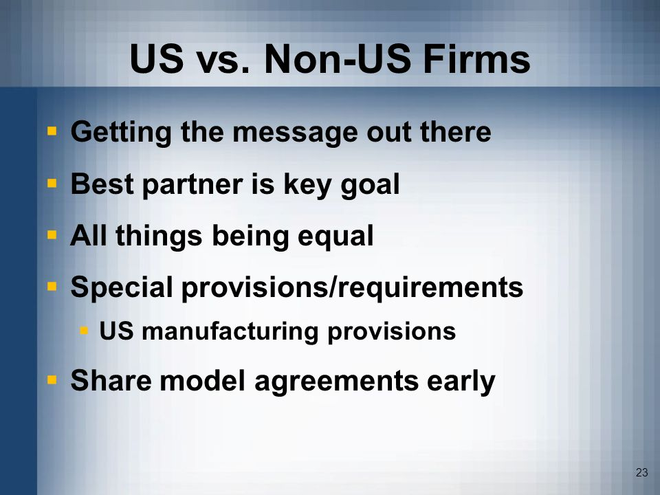 US vs. Non-US Firms Getting the message out there