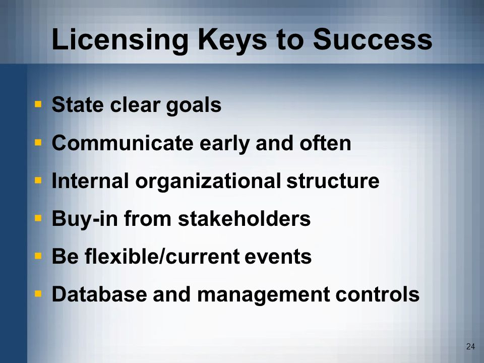 Licensing Keys to Success