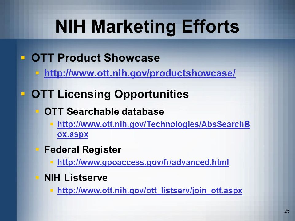 NIH Marketing Efforts OTT Product Showcase OTT Licensing Opportunities