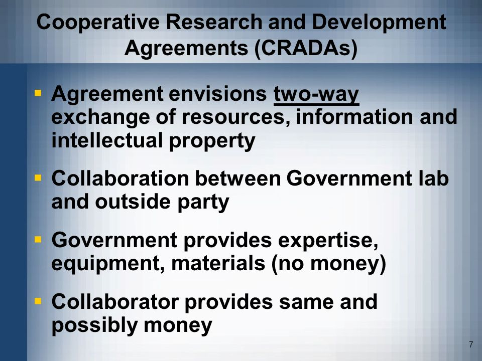 Cooperative Research and Development Agreements (CRADAs)