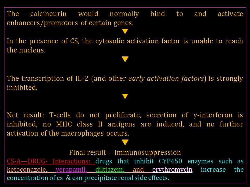 Final result -- Immunosuppression