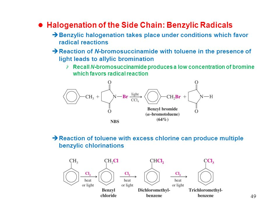 Halogenation of the Side Chain: Benzylic Radicals