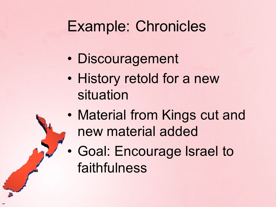Example: Chronicles Discouragement History retold for a new situation