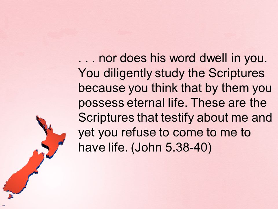 nor does his word dwell in you