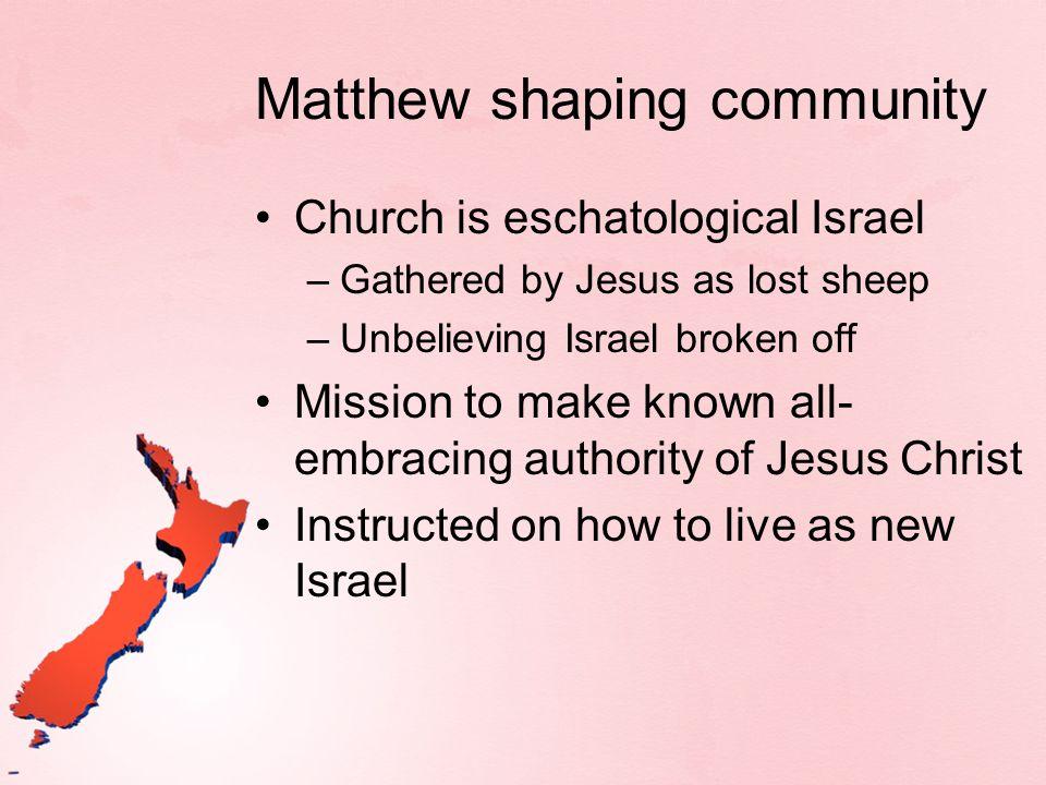 Matthew shaping community