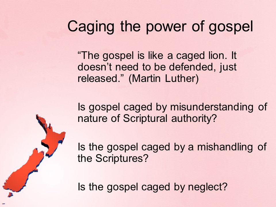 Caging the power of gospel