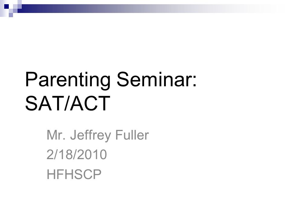 Parenting Seminar: SAT/ACT