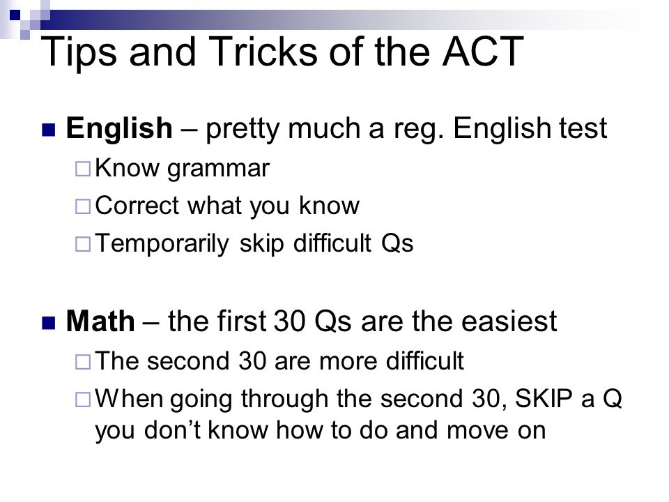 Tips and Tricks of the ACT