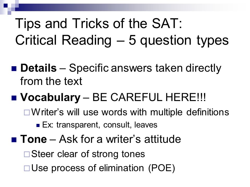 Tips and Tricks of the SAT: Critical Reading – 5 question types