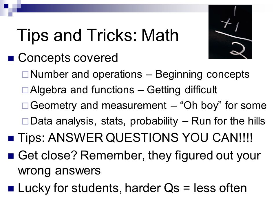 Tips and Tricks: Math Concepts covered