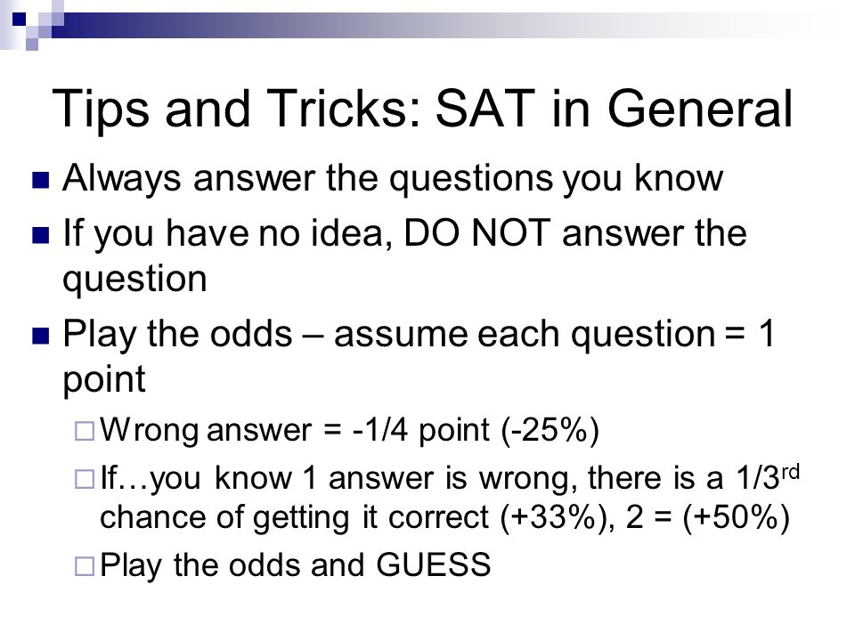 Tips and Tricks: SAT in General