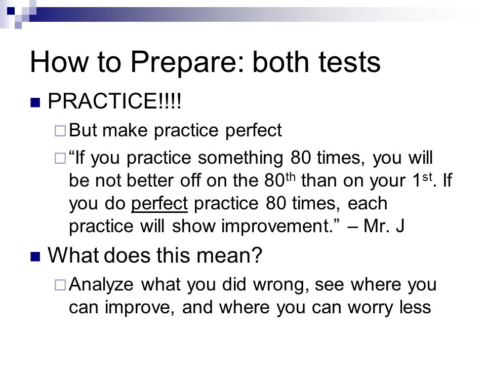 How to Prepare: both tests