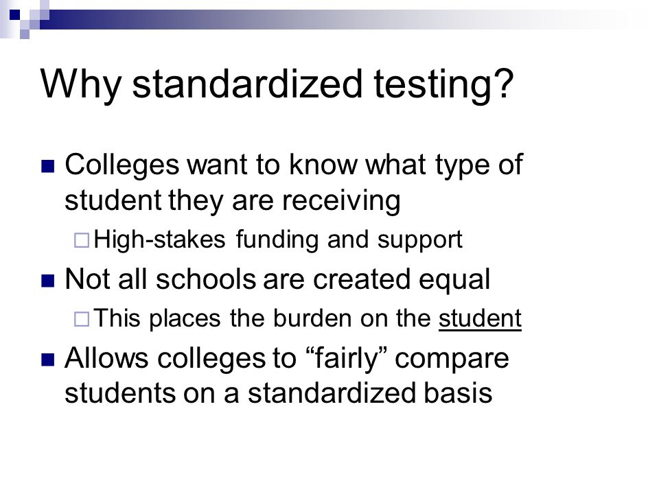 Why standardized testing