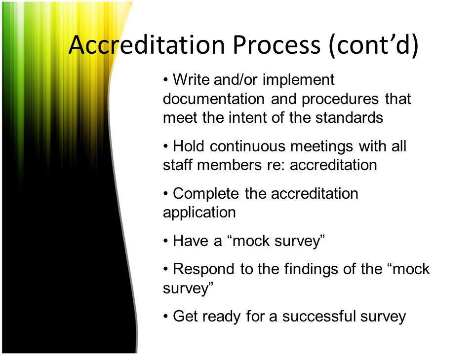 Accreditation Process (cont'd)