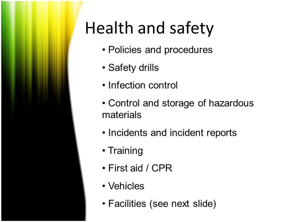 Health and safety Policies and procedures Safety drills