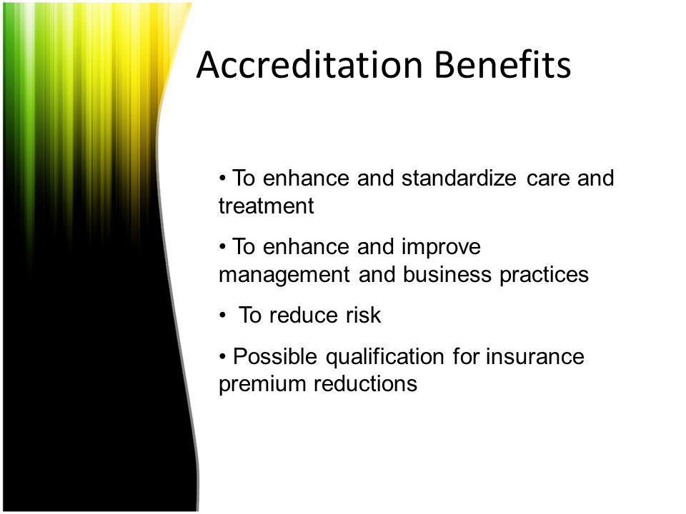 Accreditation Benefits