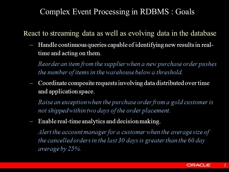 Complex Event Processing in RDBMS : Goals
