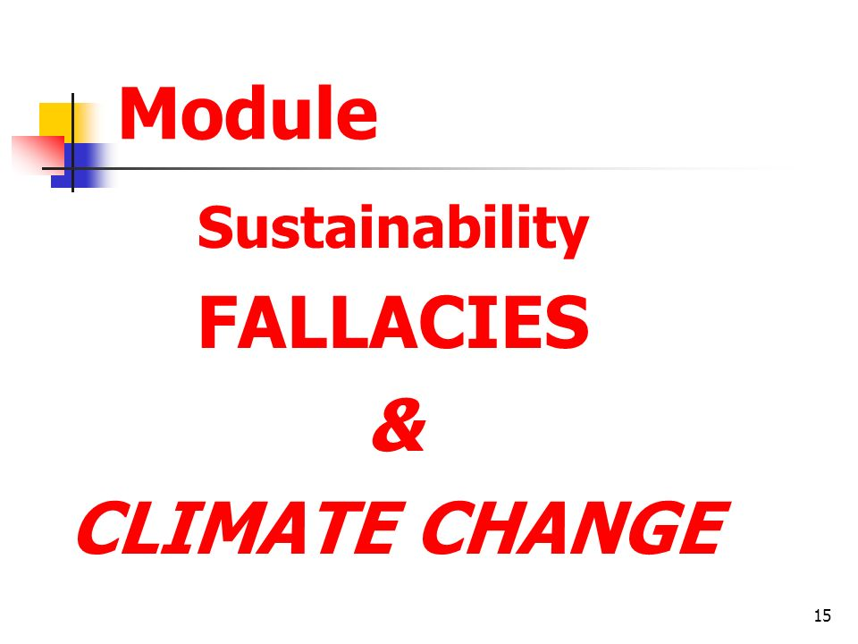 FALLACIES & CLIMATE CHANGE