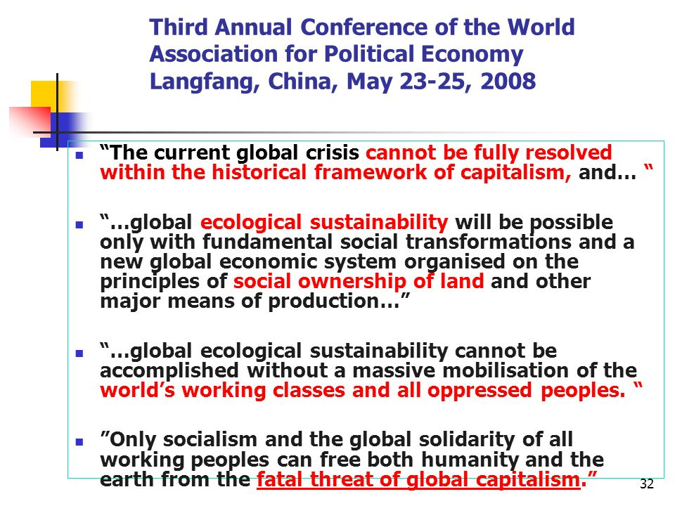 Third Annual Conference of the World Association for Political Economy Langfang, China, May 23-25, 2008