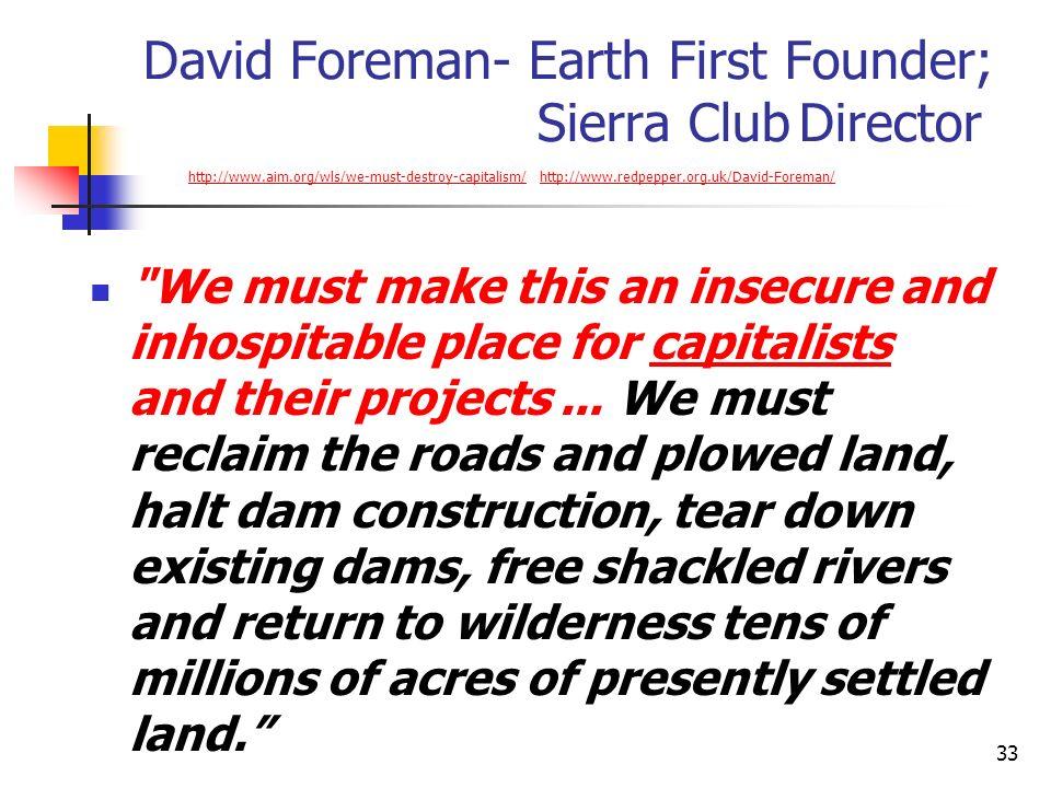 David Foreman- Earth First Founder; Sierra Club Director http://www
