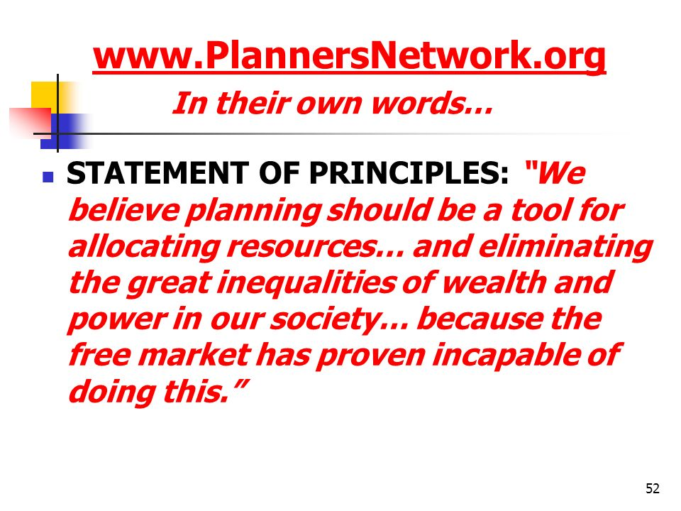 www.PlannersNetwork.org In their own words…