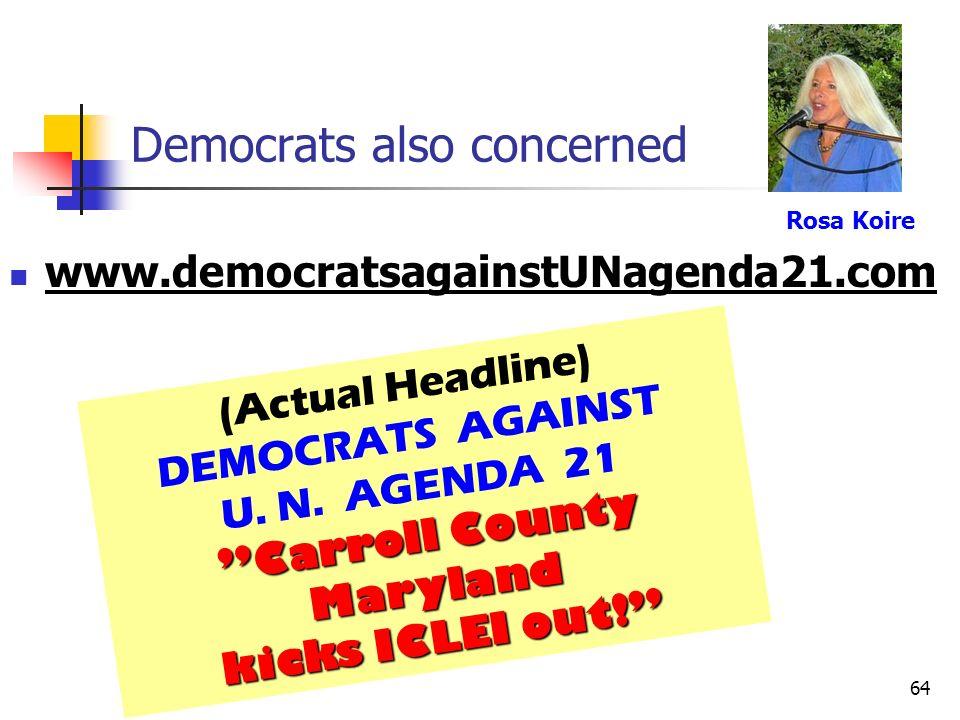 Democrats also concerned
