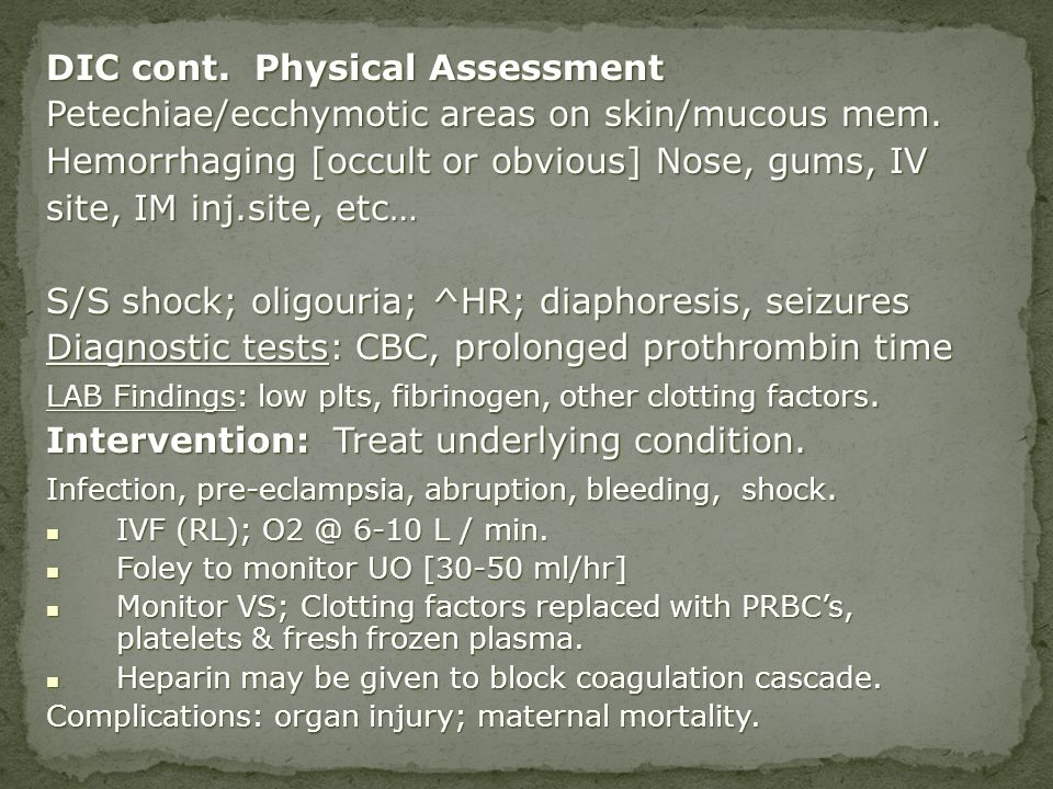 DIC cont. Physical Assessment