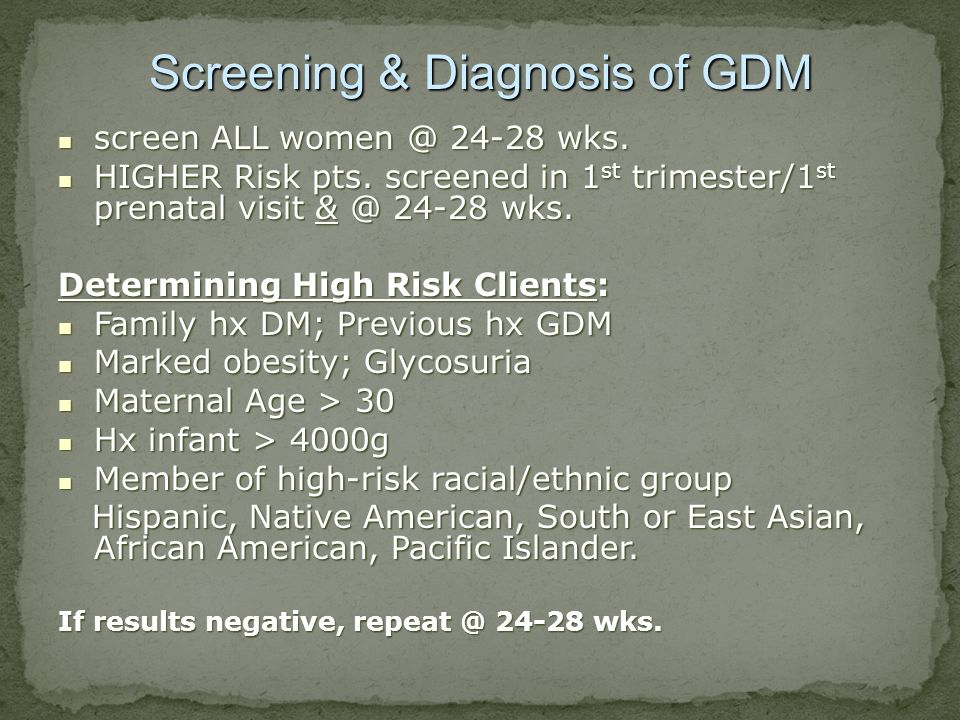Screening & Diagnosis of GDM