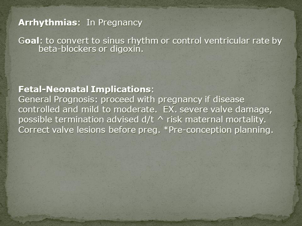 Arrhythmias: In Pregnancy