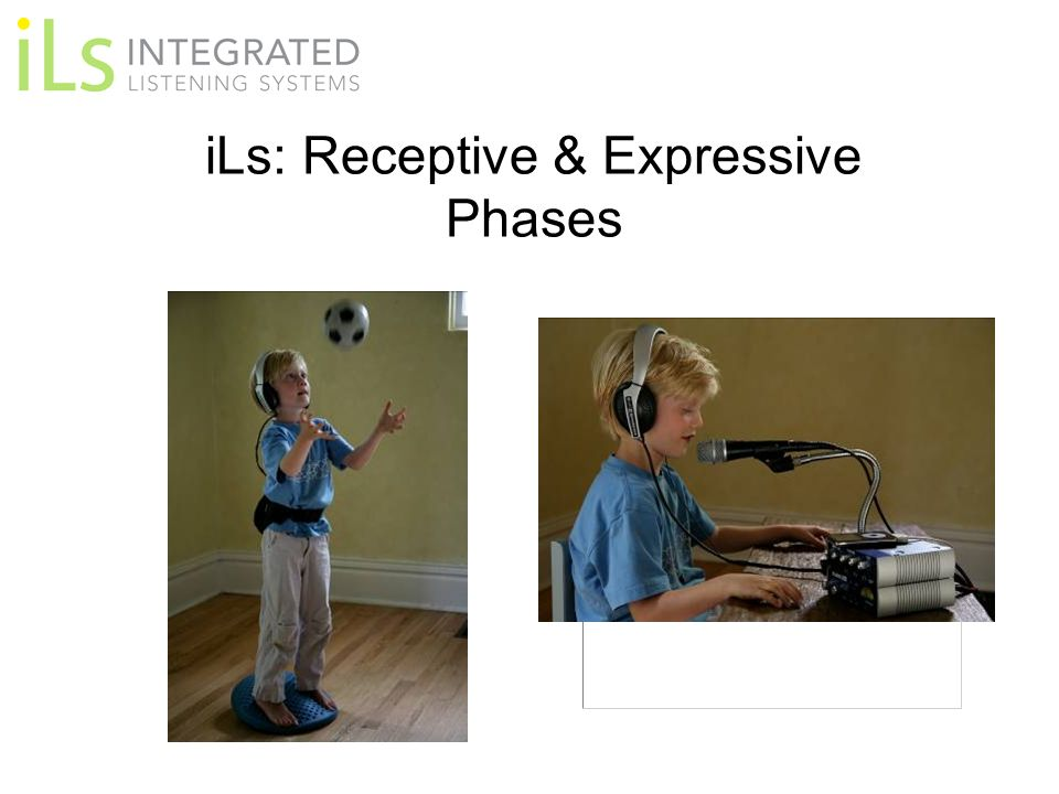 iLs: Receptive & Expressive Phases