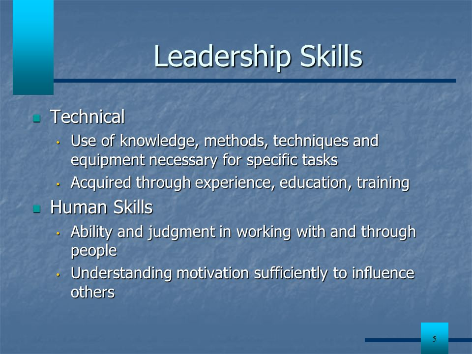Leadership Skills Technical Human Skills