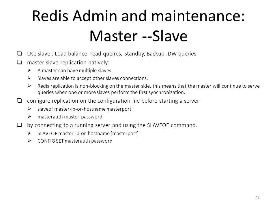 Redis Admin and maintenance: Master --Slave