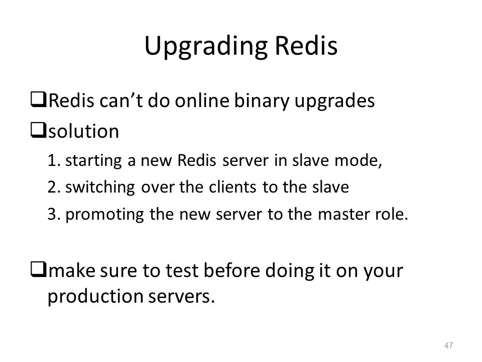 Upgrading Redis Redis can't do online binary upgrades solution
