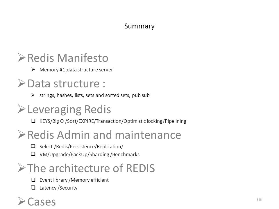 Redis Admin and maintenance The architecture of REDIS Cases