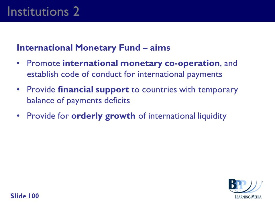 Institutions 2 International Monetary Fund – aims