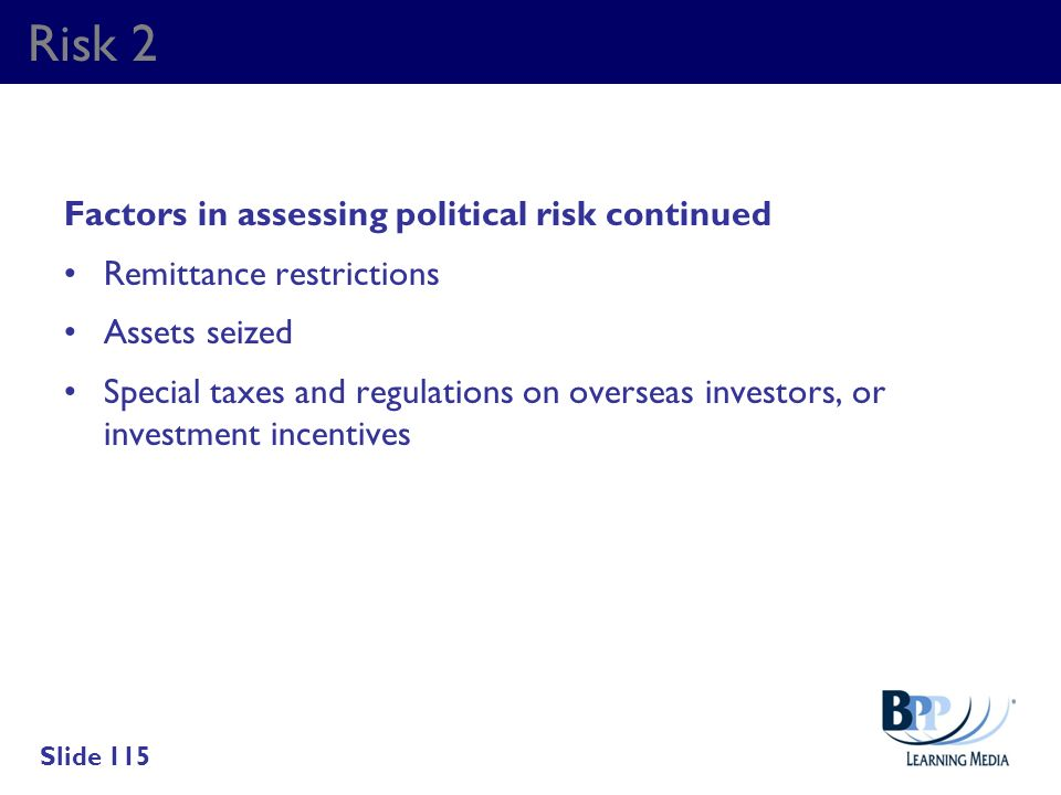 Risk 2 Factors in assessing political risk continued