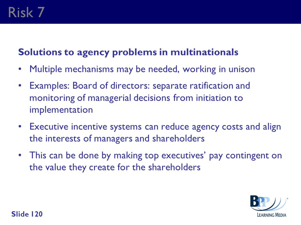 Risk 7 Solutions to agency problems in multinationals