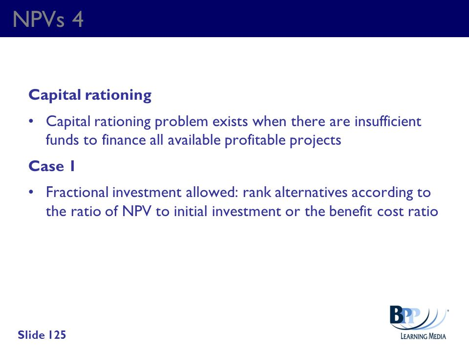 NPVs 4 Capital rationing