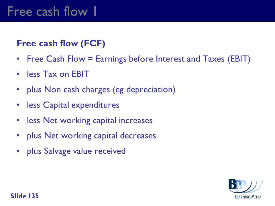 Free cash flow 1 Free cash flow (FCF)