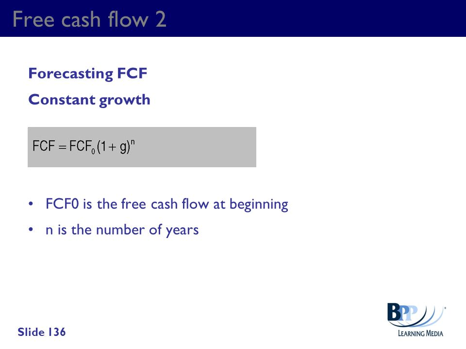 Free cash flow 2 Forecasting FCF Constant growth