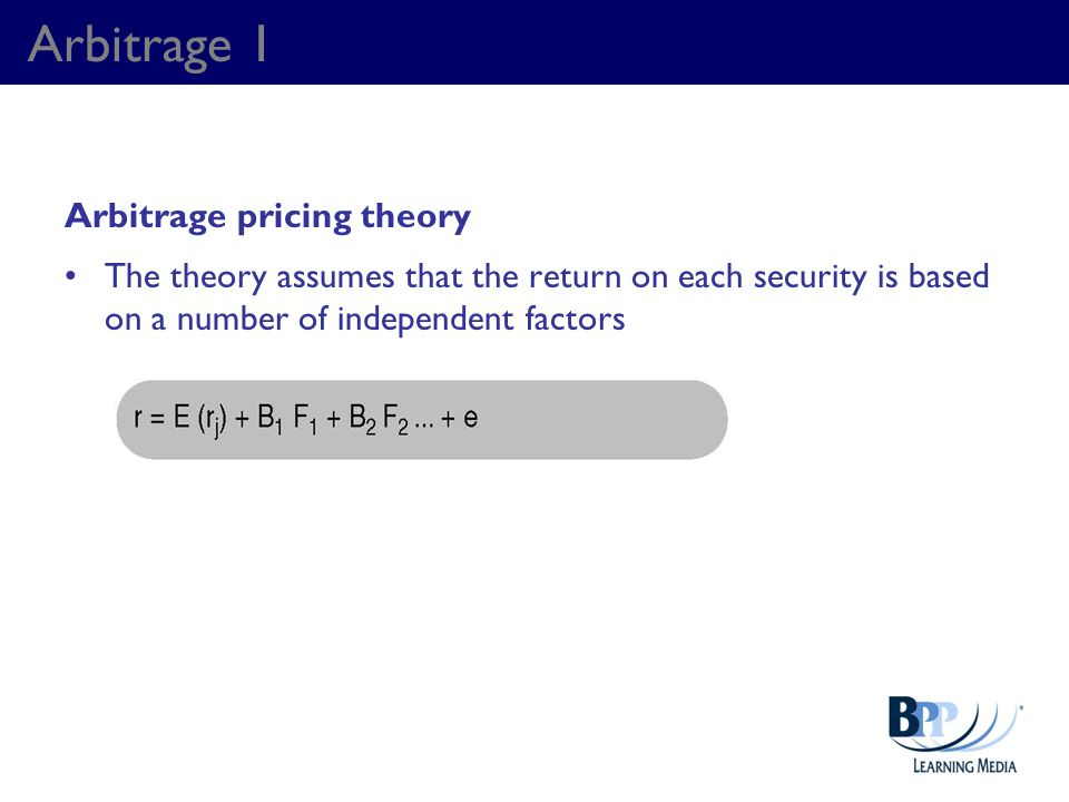 Arbitrage 1 Arbitrage pricing theory