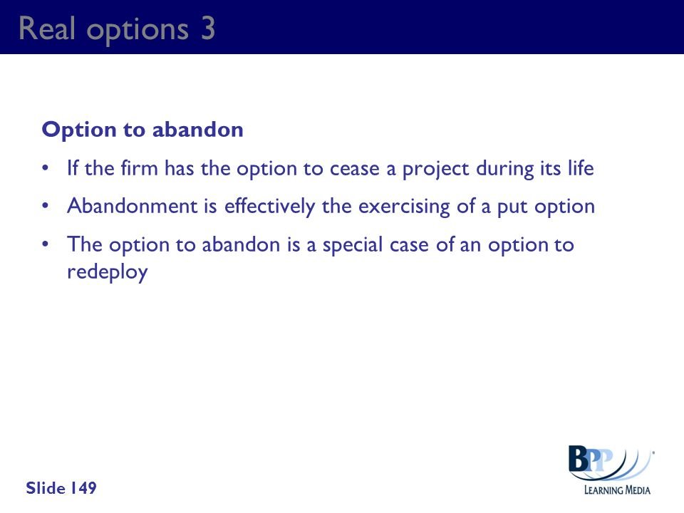 Real options 3 Option to abandon