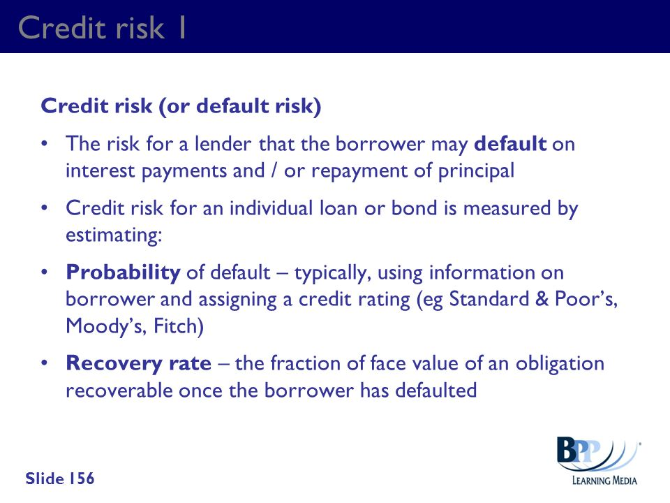 Credit risk 1 Credit risk (or default risk)