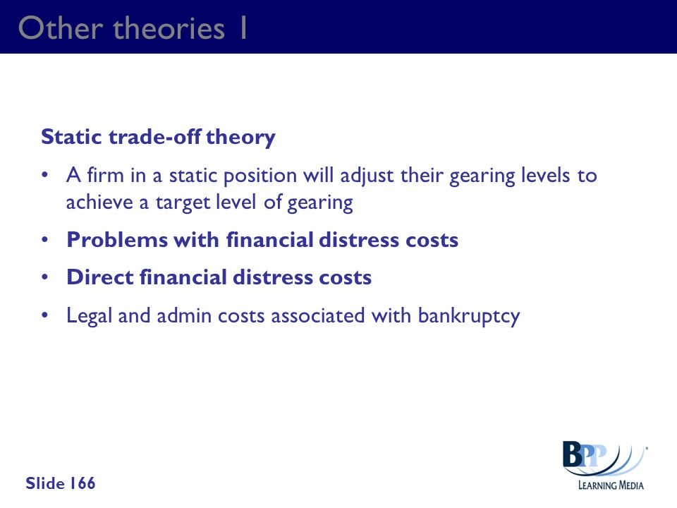 Other theories 1 Static trade-off theory