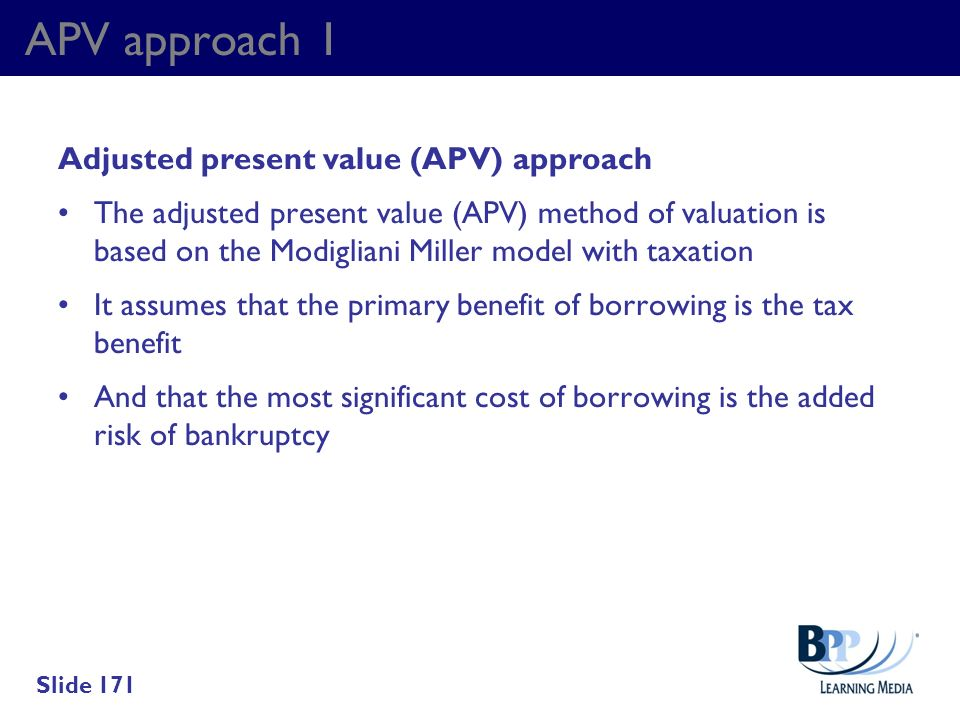 APV approach 1 Adjusted present value (APV) approach